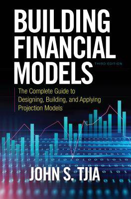 Building Financial Models  Third Edition  The Complete