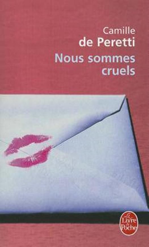 Nous sommes cruels | Camille de Peretti | Littérature moderne &  contemporaine | 9782253121800 | Club