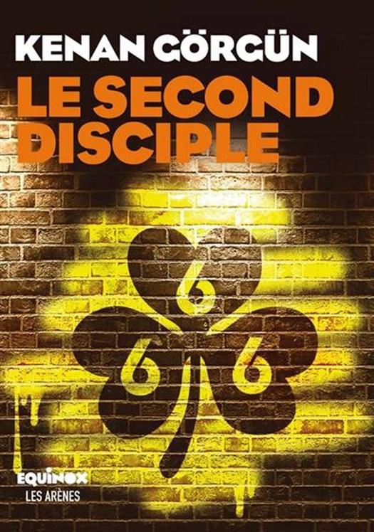 Le second disciple | Kenan Görgün | Thrillers | 9782711201112 | Club