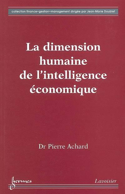 La dimension humaine de l'intelligence économique - Pierre Achard