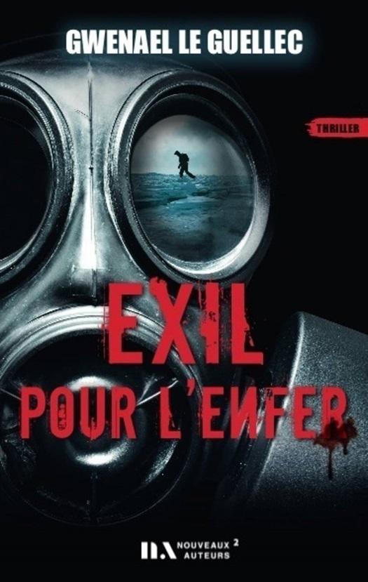 Exil pour l'enfer | Gwenael Le guellec | Ebook | Thrillers | 9782819506423  | Club