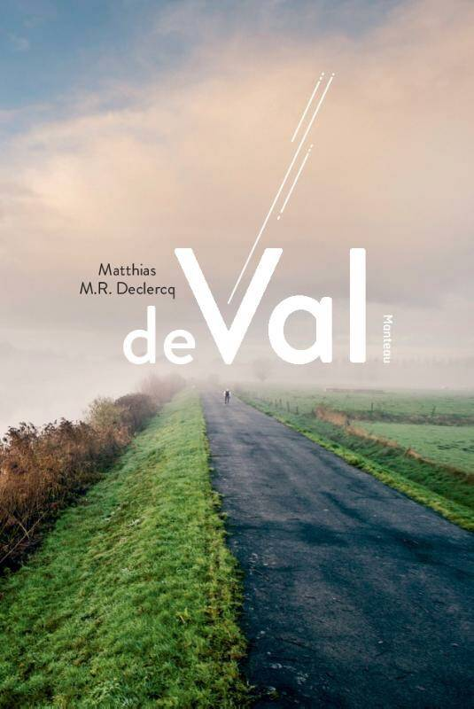 De val | Matthias M.R. Declercq | 9789022334713 | Standaard Boekhandel