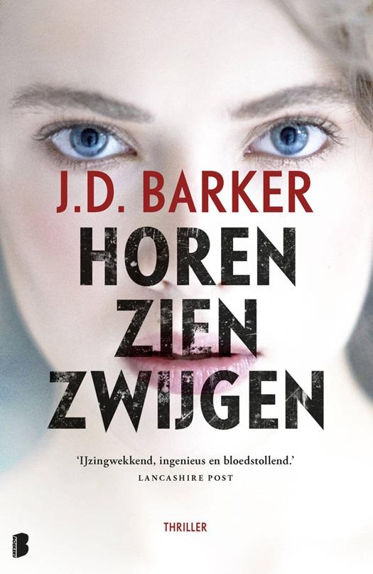 Image result for Horen zien zwijgen - J.D. Barker