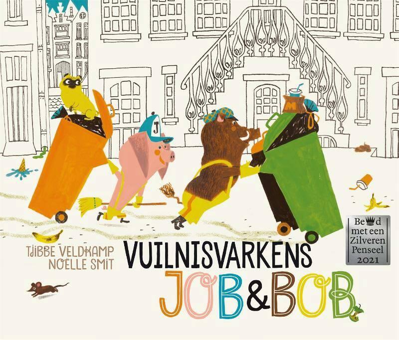 Vuilnisvarkens Job & Bob | Tjibbe Veldkamp | Prentenboeken | 9789025773397  | Standaard Boekhandel