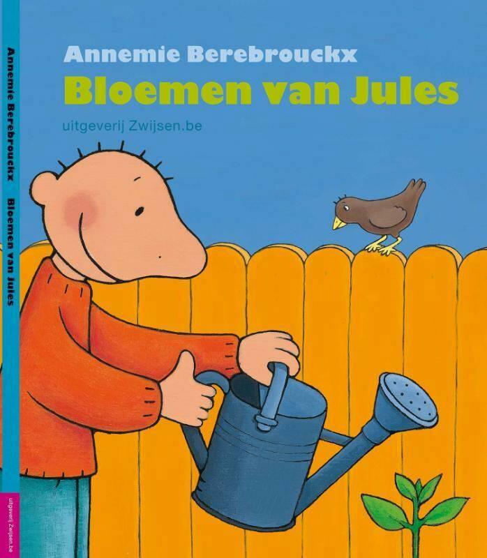 Bloemen van Jules - Annemie Berebrouckx   9789055354542 ...