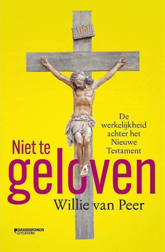 Niet te geloven - Willie Van Peer | 9789059089594 | Standaard Boekhandel