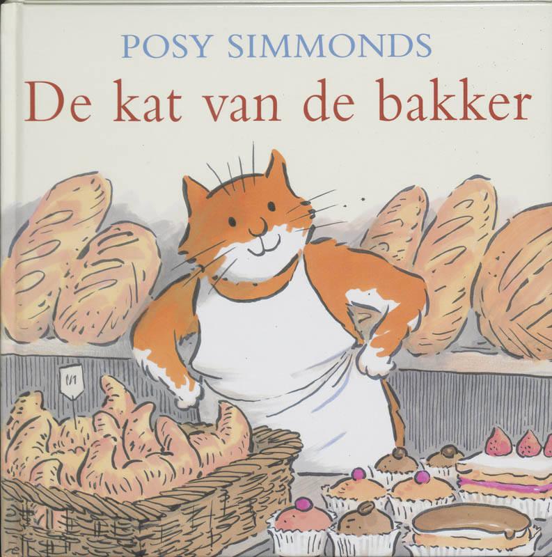 De kat van de bakker | Posy Simmonds | 9789061697268 | Standaard Boekhandel