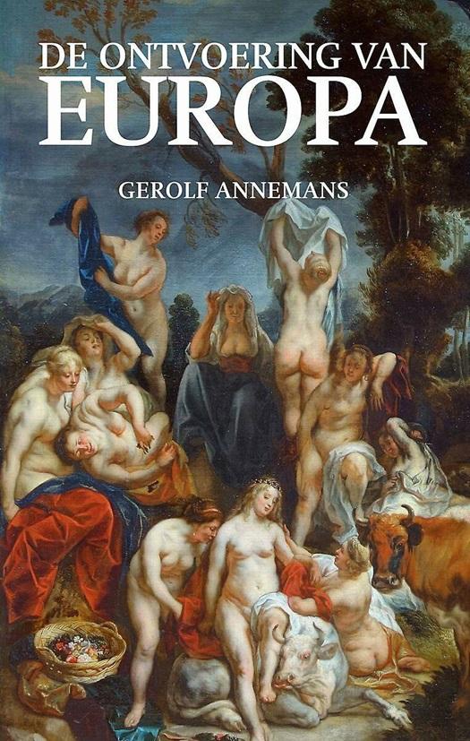 De ontvoering van Europa | Gerolf Annemans | Politiek | 9789078898535 |  Standaard Boekhandel