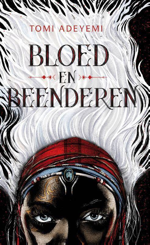 Bloed en beenderen   Tomi Adeyemi   Lezen   9789402701081   Standaard  Boekhandel