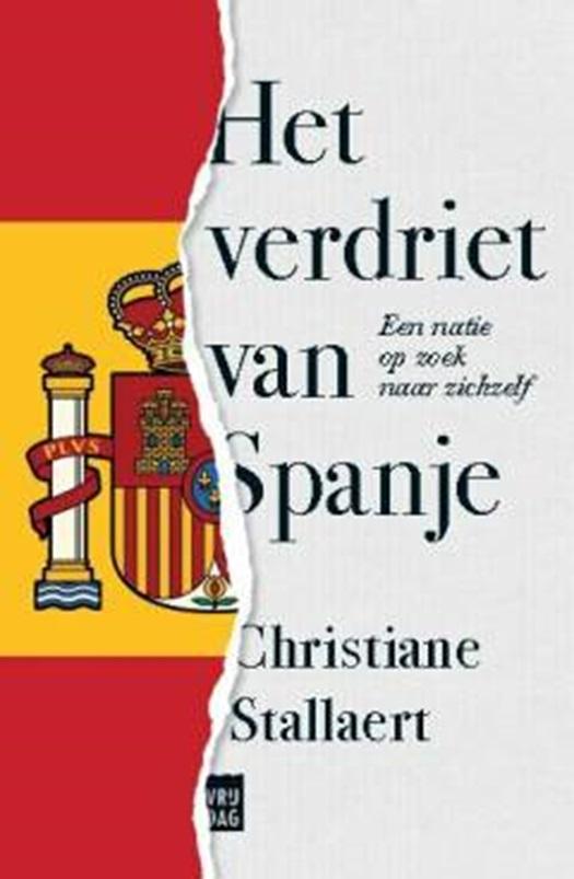 Het verdriet van Spanje - Christiane Stallaert | 9789460018985 ...