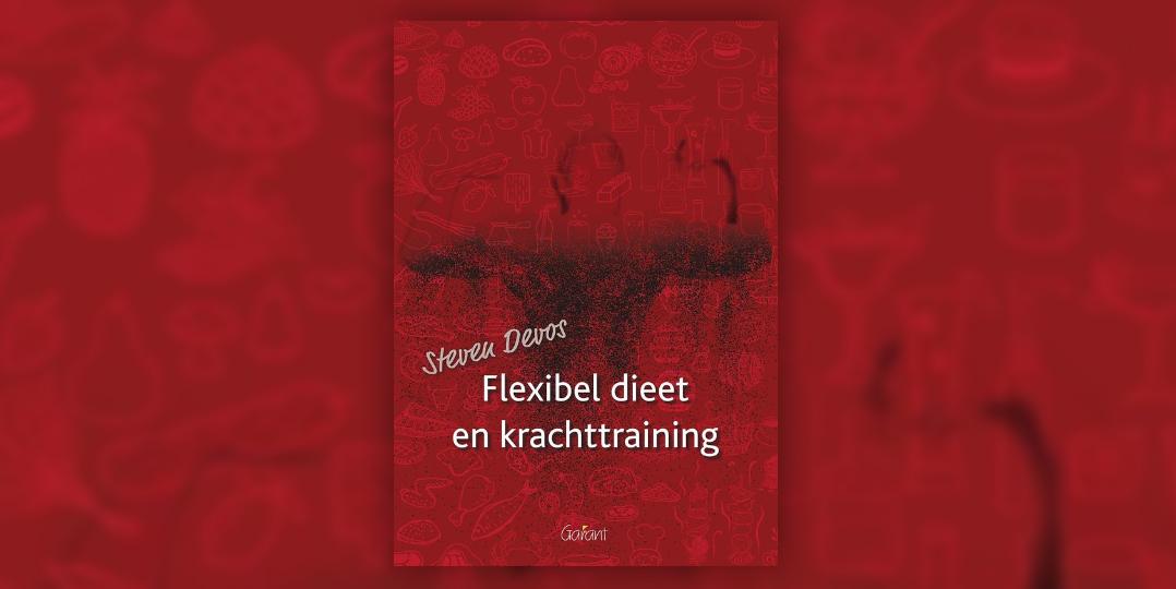 Flexibel dieet en krachttraining
