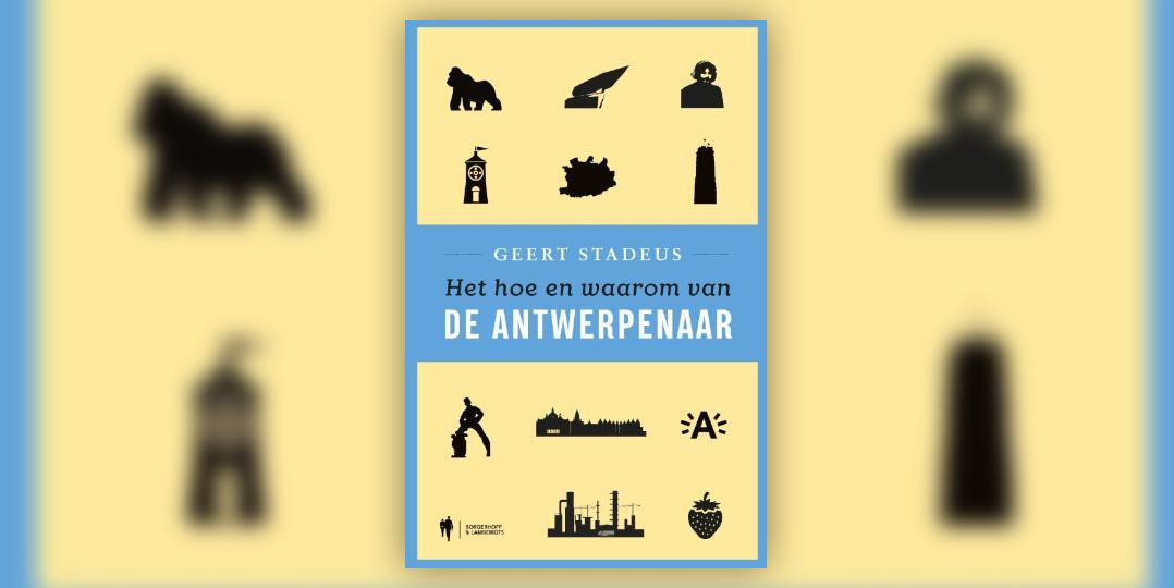 Het hoe en waarom van de Antwerpenaar