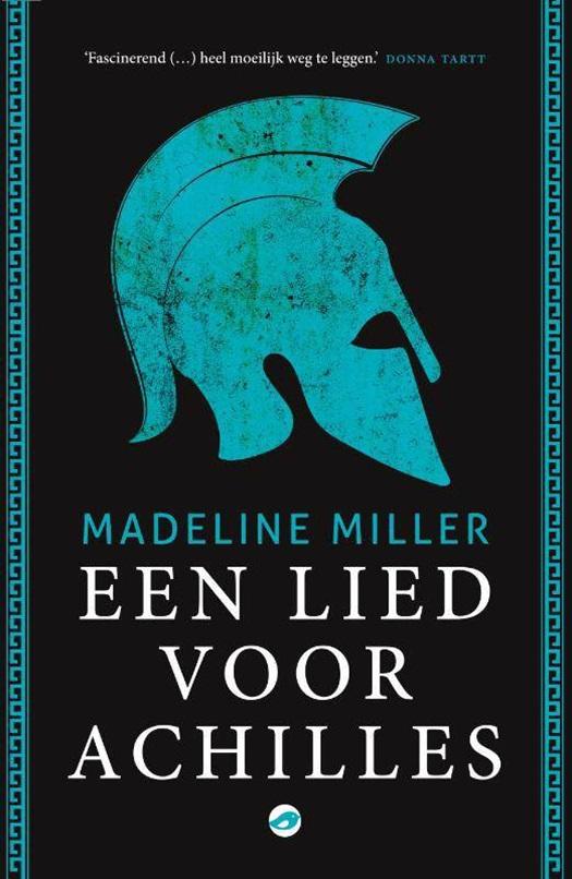 Madeline Miller - Een lied voor Achilles