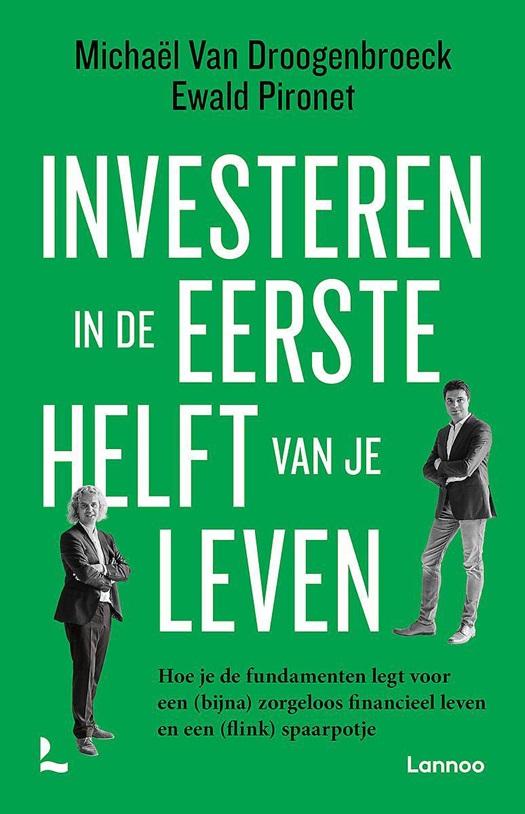 Michaël Van Droogenbroeck en Ewald Pironet - Investeren in de eerste helft van je leven