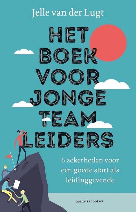 Jelle van der Lugt - Het boek voor jonge team leiders