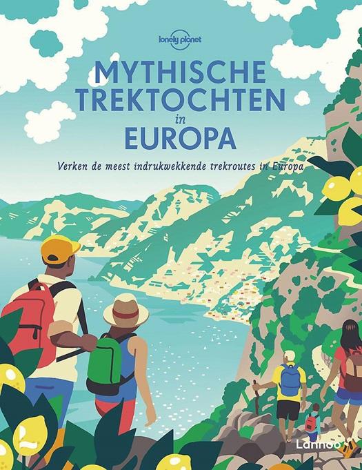 Lonely Planet - Mythische trektochten in Europa